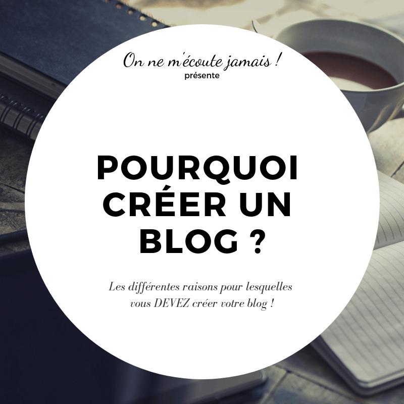 blog, Pourquoi créer son blog ?, On ne m'écoute jamais !, On ne m'écoute jamais !