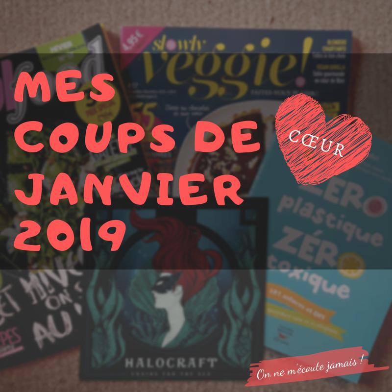 magazine, Mes coups de cœur — Janvier 2019, On ne m'écoute jamais !